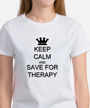 Keep Calm and Therapy Women's T-Shirt
