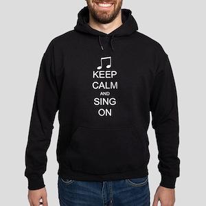 Keep Calm and Sing On Hoodie (dark)