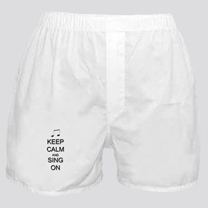 Keep Calm and Sing On Boxer Shorts