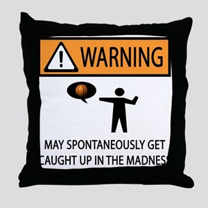 Warning Basketball Madness Throw Pillow