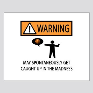 Warning Basketball Madness Small Poster