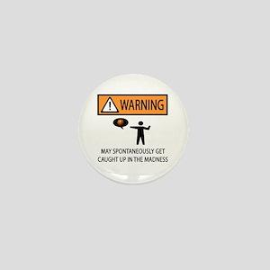 Warning Basketball Madness Mini Button