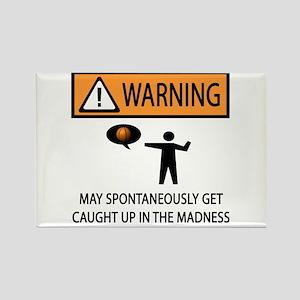 Warning Basketball Madness Rectangle Magnet