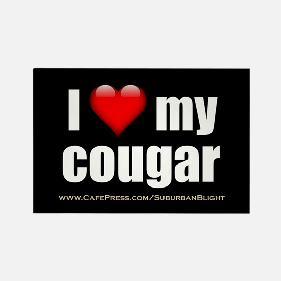 """""""I Love My Cougar"""" Rectangle Magnet"""