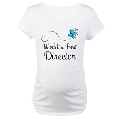 Director (World's Best) Gift Maternity T-Shirt
