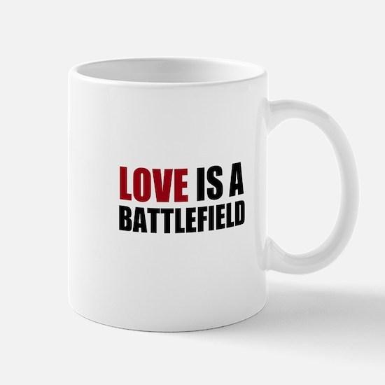 Love Is A Battlefield Mug