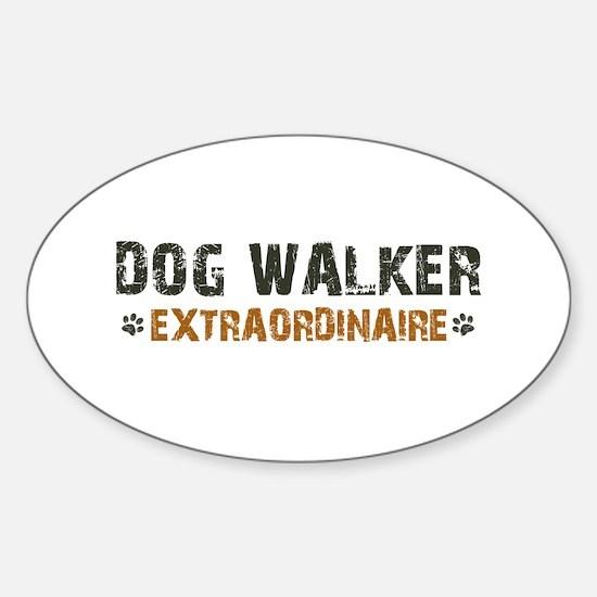 Dog Walker Extraordinaire Sticker (Oval)