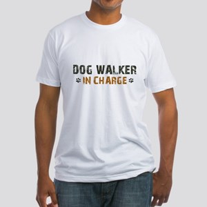 Dog Walker In Charge Fitted T-Shirt