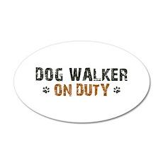 Dog Walker On Duty 22x14 Oval Wall Peel