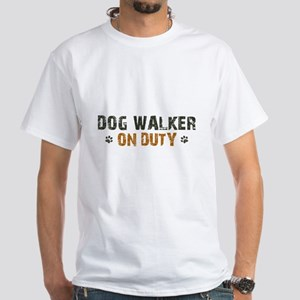 Dog Walker On Duty White T-Shirt