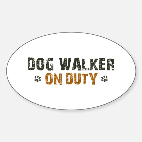 Dog Walker On Duty Sticker (Oval)