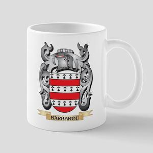 Barbarou Family Crest - Barbarou Coat of Arms Mugs