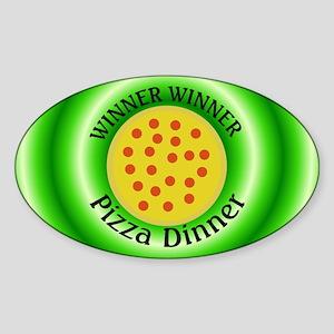 Winner Winner Pizza Dinner Sticker (Oval)