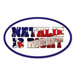 NATALIE IS RIGHT Oval Sticker