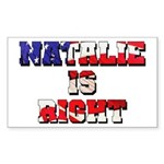 NATALIE IS RIGHT Rectangle Sticker