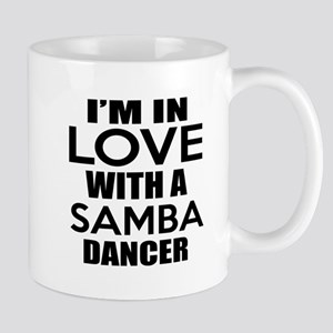 I Am In Love With Samba Dancer 11 oz Ceramic Mug