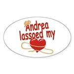 Andrea Lassoed My Heart Sticker (Oval)