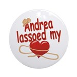 Andrea Lassoed My Heart Ornament (Round)