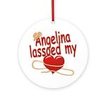 Angelina Lassoed My Heart Ornament (Round)