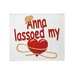 Anna Lassoed My Heart Throw Blanket