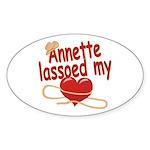Annette Lassoed My Heart Sticker (Oval)