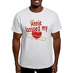 Annie Lassoed My Heart Light T-Shirt