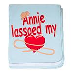 Annie Lassoed My Heart baby blanket