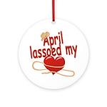 April Lassoed My Heart Ornament (Round)