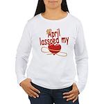 April Lassoed My Heart Women's Long Sleeve T-Shirt