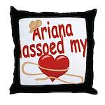Ariana Lassoed My Heart Throw Pillow
