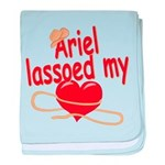 Ariel Lassoed My Heart baby blanket
