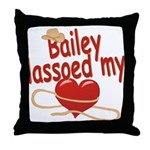 Bailey Lassoed My Heart Throw Pillow