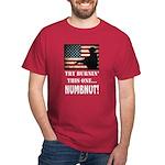 Numbnut Dark T-Shirt
