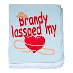 Brandy Lassoed My Heart baby blanket