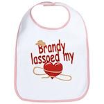 Brandy Lassoed My Heart Bib
