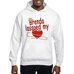 Brenda Lassoed My Heart Hooded Sweatshirt