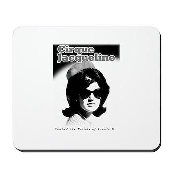 Jackie O Show Mousepad