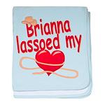 Brianna Lassoed My Heart baby blanket