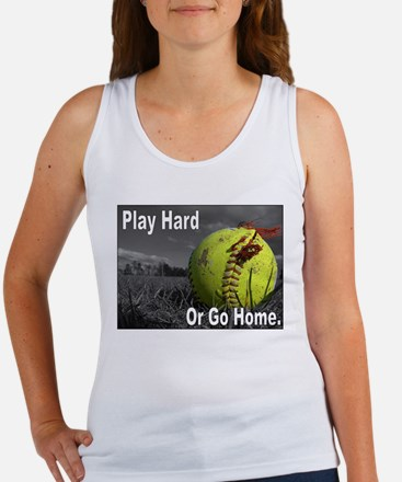 PLAY HARD OR GO HOME Women's Tank Top