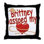 Brittney Lassoed My Heart Throw Pillow