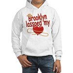 Brooklyn Lassoed My Heart Hooded Sweatshirt