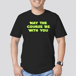 May Course Be WIth You Men's Fitted T-Shirt (dark)