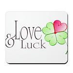 Love & Luck Mousepad