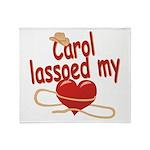 Carol Lassoed My Heart Throw Blanket