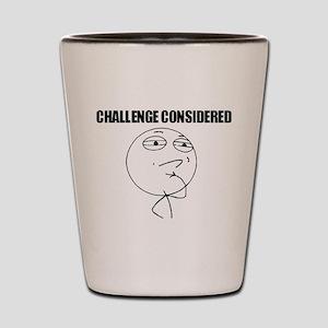 Challenge Considered Shot Glass