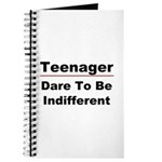 Teen: Dare To Be Indifferent Journal