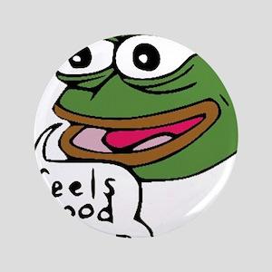 "Feels Good Man 3.5"" Button"