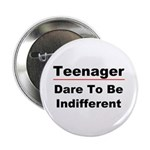 Teen: Dare To Be Indifferent 2.25