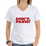 Don't Panic Women's V-Neck T-Shirt