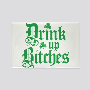 Drink Up Bitches Funny Irish Rectangle Magnet
